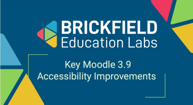 Brickfield Education Labs Thumbnail Key Moodle 3.9 Accessibility Improvements