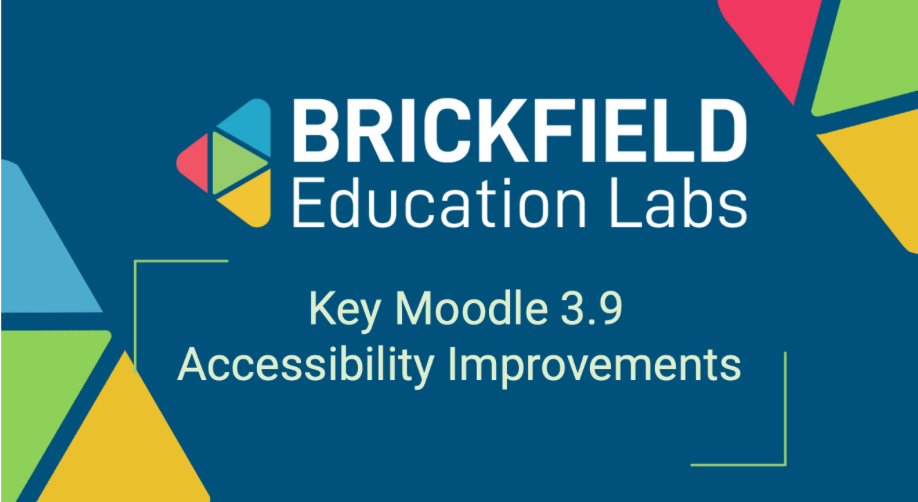 Brickfield Education Labs Thumbnail Key Moodle 3.9 Accessibility Improvements