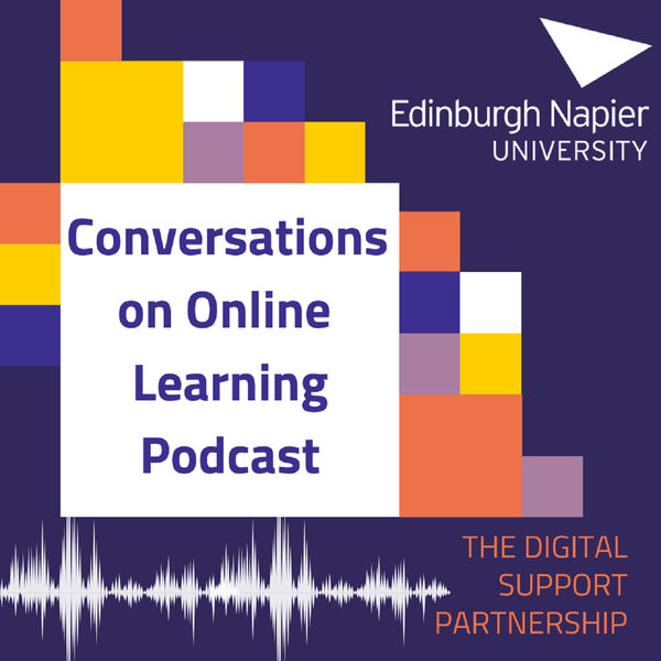 Conversations on Online Learning Podcast Graphic with Logo and Edinburgh Napier University Logo