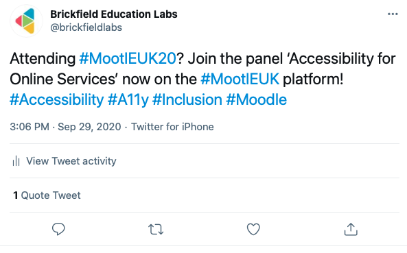 """Screenshot from Brickfield Education Labs Twitter """"Attending #MootIEUK20? Join the panel 'Accessibility for Online Services' now on the #MootIEUK platform! #Accessibility #A11y #Inclusion #Moodle"""""""
