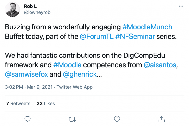 "Tweet from Rob Lowney saying ""Buzzing from a wonderfully engaging #Moodlemunch Buffett today, part of the Forum NFSeminar series. We had fantastic contributions on the DigCompEdu framework and moodle competencies from @ghenrick"