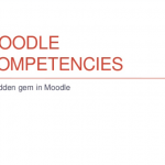 Moodle Competencies - a hidden gem in Moodle Slide