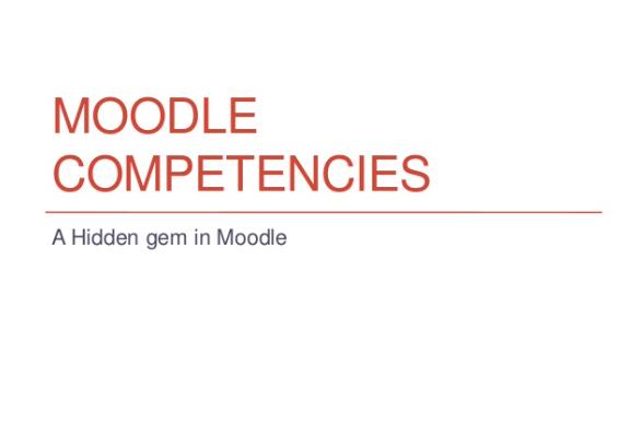 Moodle Competencies - a hidden gem in Moodle Slide