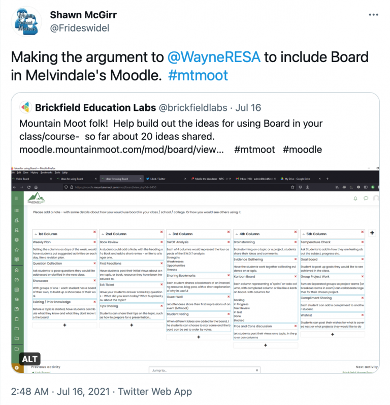 """Tweet in response to brickfield tweet about moodle board from @Frideswidel reading """"Making the argument to @wayneRESA to include Board in Melvindale's Moodle #mtmoot"""