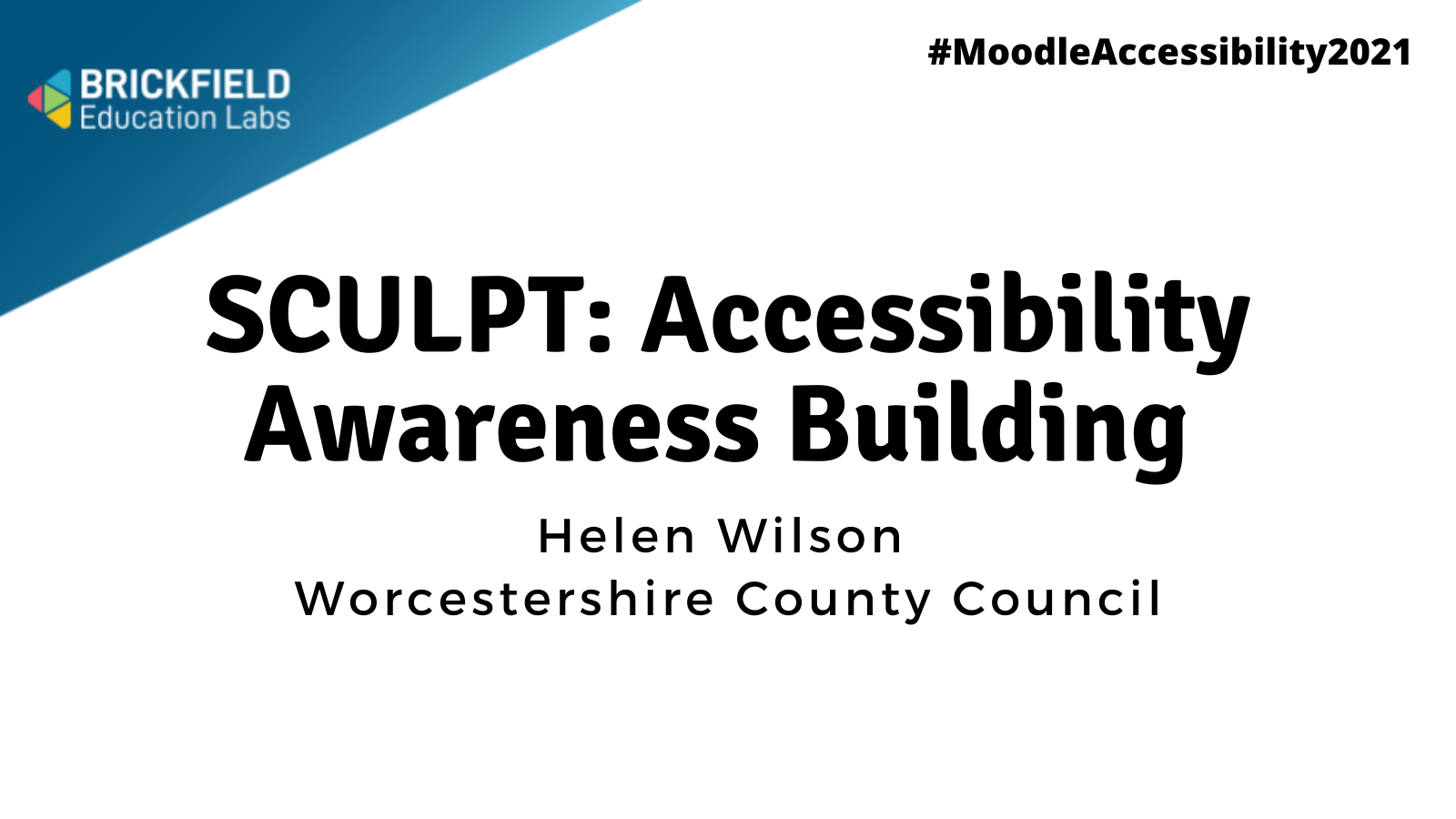 """Brickfield Education Labs logo with title reading """"SCULPT accessibility awareness building"""" with helen wilson"""