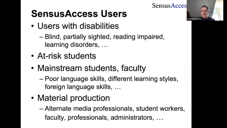 SensusAccess Zoom presentation slide titled 'SensusAccess Users' followed by a bulleted list that reads 'Users with disabilities - Blind, partially sighted, reading impaired, learning disorders,...', 'At-risk students', 'Mainstream students, faculty - Poor language skills, different learning styles, foreign language skills,...' and 'Material production - Alternate media professionals, student workers, faculty, professionals, administrators,...'.