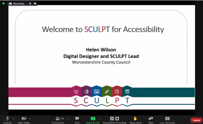 Helen Wilson shared her first slide on zoom webinar, slide reads, Welcome to SCULPT for accessibility, Helen Wilson, Digital Designer and SCULPT lead, Worcestershire county council